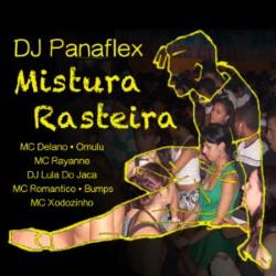 DJ Panaflex - Mistura Rasteira
