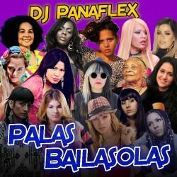 DJ Panaflex - Palas Bailasolas