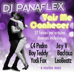 DJ Panaflex - Vais Me Conhecer
