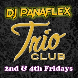 DJ Panaflex - Trio Nights