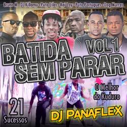 DJ Panaflex - Batida Sem Parar Vol 1
