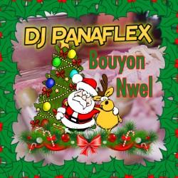 DJ Panaflex - Bouyon Nwel
